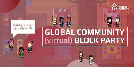 Global Community Virtual Block Party tickets
