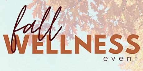 Fall Wellness Event tickets