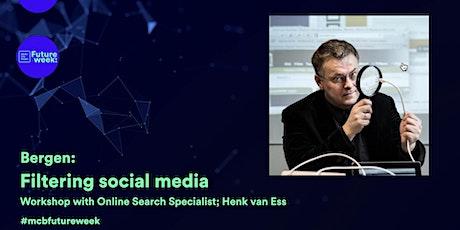 Workshop with Henk van Ess: Filtering social media tickets