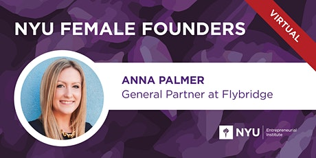 Female Founders Lunch with Anna Palmer, General Partner at Flybridge tickets