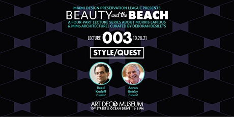 """""""Beauty and the Beach"""" Morris Lapidus : Style/Quest - Lecture 3 tickets"""