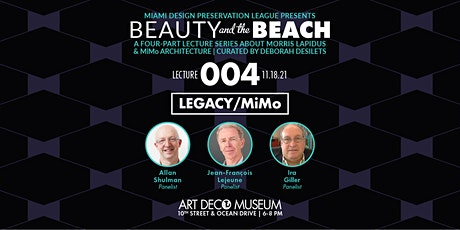 """""""Beauty and the Beach"""" Morris Lapidus : Legacy/MiMo - Lecture 4 tickets"""