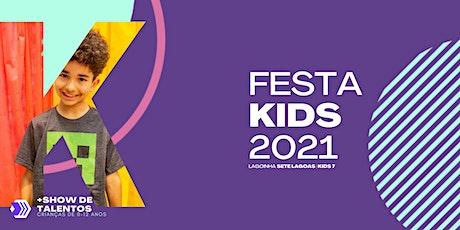 Festa Kids 2021 - Kids 7 tickets