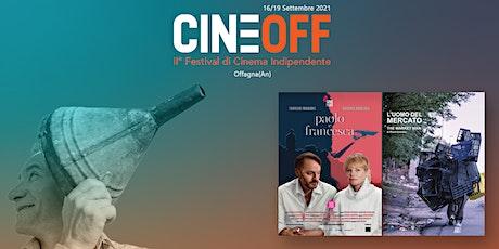 """PROIEZIONE CORTI FINALISTI """"PAOLO E FRANCESCA"""" E """"L'UOMO DEL MERCATO"""" tickets"""