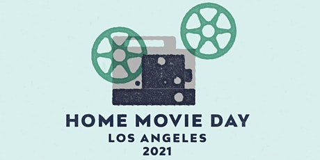 Home Movie Day Los Angeles 2021 tickets