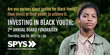INVESTING IN BLACK YOUTH: 2nd Annual Board Fundraiser tickets