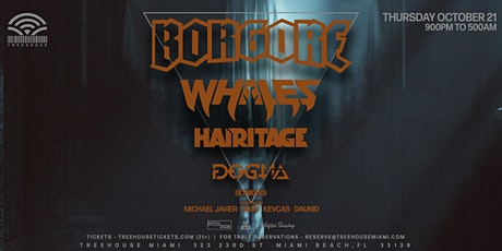 BORGORE + WHALES @ Treehouse Miami tickets