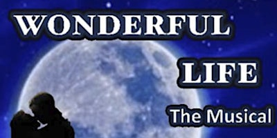 Tidewater Players presents: A WONDERFUL LIFE THE MUSICAL