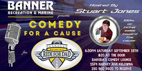 Banner Recreation presents Comedy for a Cause for Ride for Dad tickets