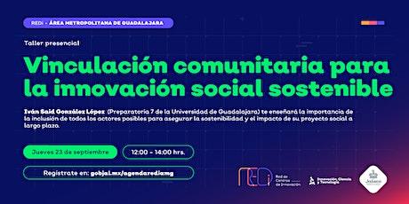 Vinculación comunitaria para la innovación social sostenible boletos