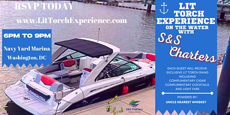 30 Sep - Lit Torch Experience On The Water.. Powered by @LitTorchApp tickets