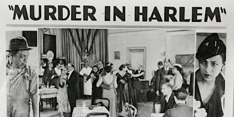 16mm Film Screening - Oscar Micheaux's 'Murder in Harlem' tickets