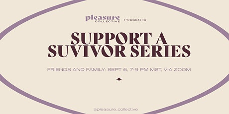 Support a Survivor: Friends and Family tickets