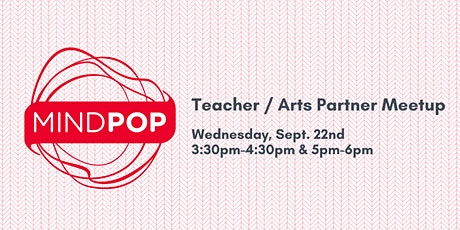 Teacher / Arts Partner Meetup: Elementary Schools tickets