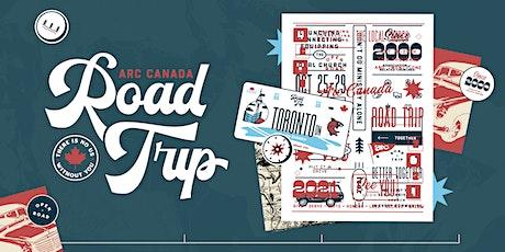 ARC Canada Road Trip - Toronto tickets