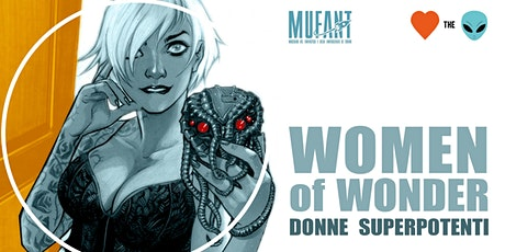 Women of Wonder. Donne superpotenti biglietti