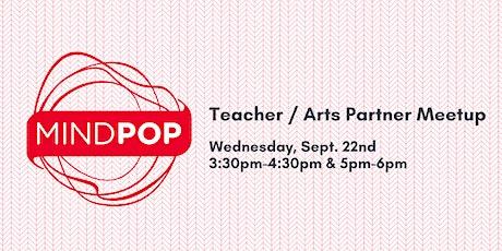 Teacher / Arts Partner Meetup: Secondary Schools tickets