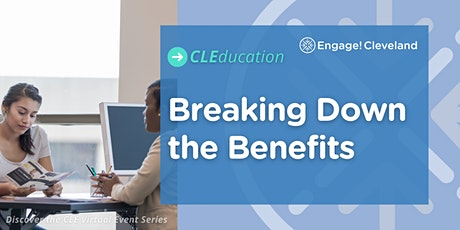 CLEducation: Breaking Down the Benefits tickets