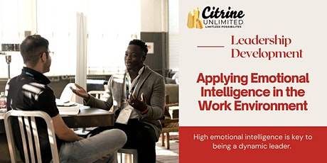 Applying Emotional Intelligence in the Working Environment tickets