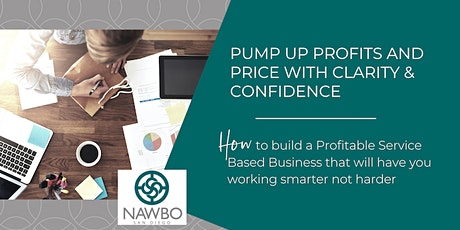 Pump Up Profits and Price with Clarity & Confidence tickets
