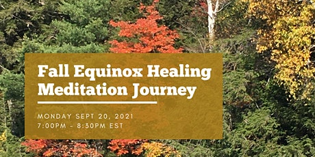 Fall Equinox Healing Meditation Journey tickets