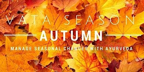 8 Day Online Fall Ayurvedic Cleanse ~ Stay Nurtured during Vata Season ~ tickets
