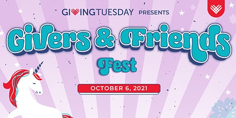 2021 GivingTuesday Summit: Givers and Friends Fest Tickets