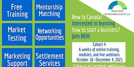 Info Session: Newcomer Entrepreneurship Hub- Fall Online Cohort 4 tickets