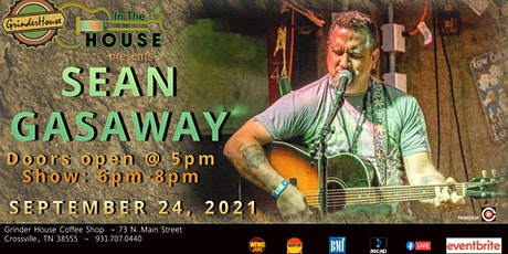 """Sean Gasaway LIVE """"In the House"""" tickets"""