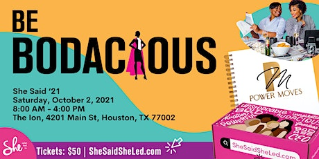 She Said '21 - Women in Business Conference (Houston) tickets