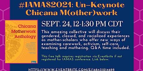 Keynote talk Chicana M(other)work tickets