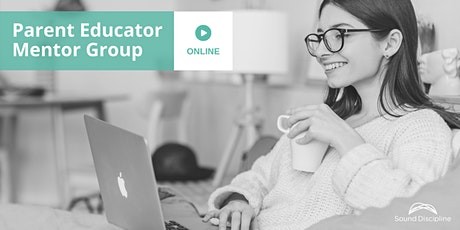 Online Mentor Group for Parent Educators (October 9 2021) tickets