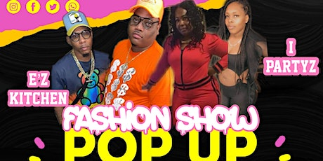 E'z Kitchen And IPartyz Pop Up Shop Fashion Show tickets