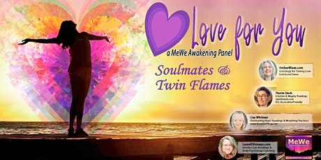 Love, Soulmates & Twin Flames, a Free Online MeWe Awakening Panel tickets