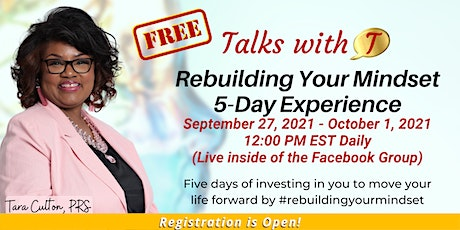 Rebuilding Your Mindset 5-Day Experience - FREE tickets