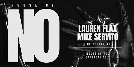 House of No: Mike Servito, Lauren Flax tickets