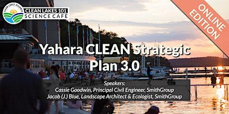 Clean Lakes 101: Yahara CLEAN Strategic Plan 3.0 tickets