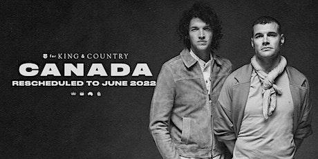 22/09 Saskatoon - for KING & COUNTRY burn the ships | World Tour tickets