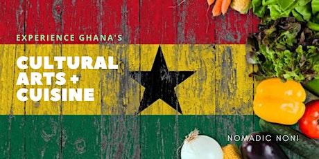Ghana Culture + Cuisine Experience tickets