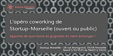 Apéro coworking de Startup-Marseille (ouvert au public) billets