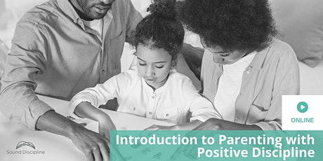 Parenting with Courage and Connection: a FREE Intro to Parenting with PD tickets