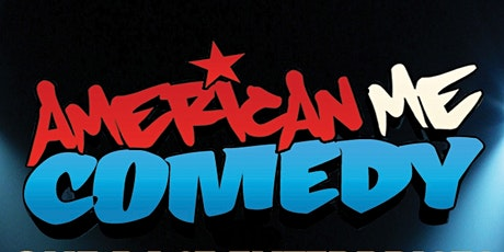 THE AMERICAN ME COMEDY TOUR LIVE AT ST. MARKS COMEDY CLUB NYC!!! 2 SHOWS tickets