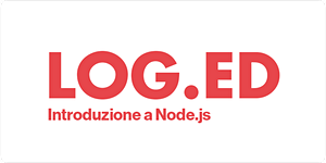 LOG.ED - Introduzione a Node.js