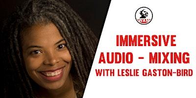Immersive Audio  – Mixing