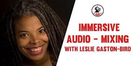 Immersive Audio  – Mixing tickets