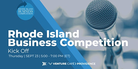 Rhode Island Business Competition Kick Off tickets