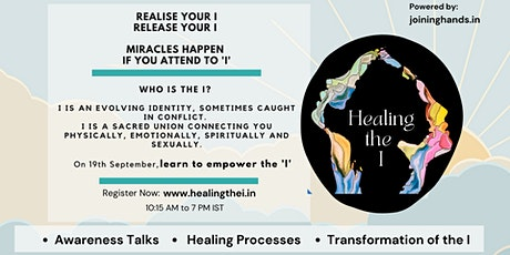 Healing the I : A one-day awareness event tickets