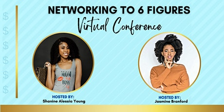 Networking to 6 Figures Virtual Conference tickets