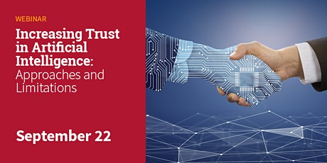 Increasing Trust in Artificial Intelligence : Approaches and Limitations tickets