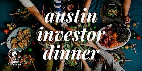 Austin Investor Dinner tickets